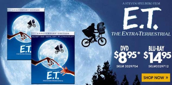 Anniversary Edition of ET on DVD for only $8.95 and Blu-Ray for only $14.95 at RCWilley.com (today only)