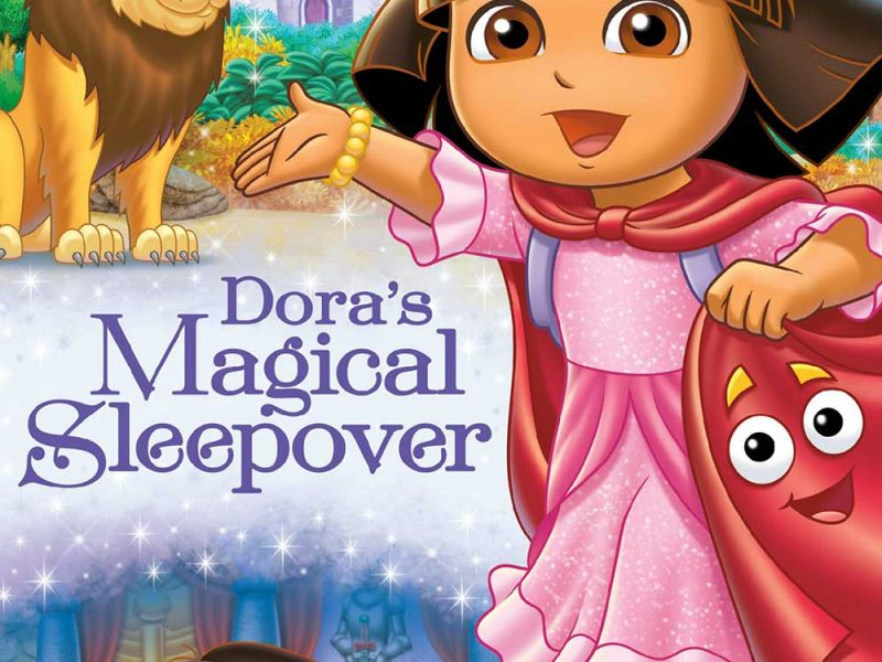 Dora the Explorer: Dora's Magical Sleepover