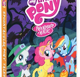 MY LITTLE PONY-FRIENDSHIP IS MAGIC: SPOOKTACULAR PONY TALES