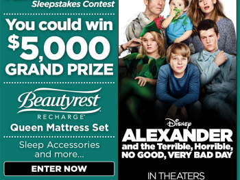 "Disney's ""Alexander and the Terrible, Horrible, No Good, Very Bad Day"" to present a ""terrific, wonderful, awesome, very good night"" Sleepstakes contest"