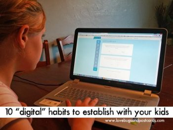 "10 ""digital"" habits to establish with your kids"