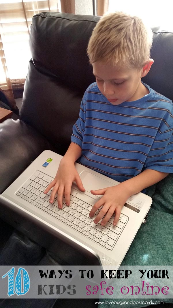 10 ways to keep your kids safe online