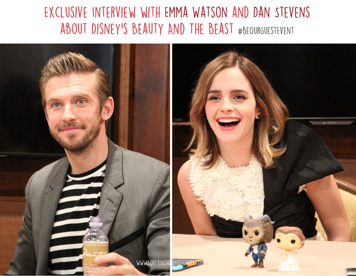 Exclusive Interview with Emma Watson and Dan Stevens about Disney's #BeautyAndTheBeast #BeOurGuestEvent