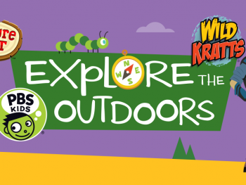 Explore the Outdoors with PBS Kids