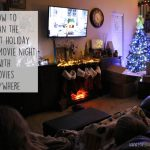 Having a Holiday Family Movie Night