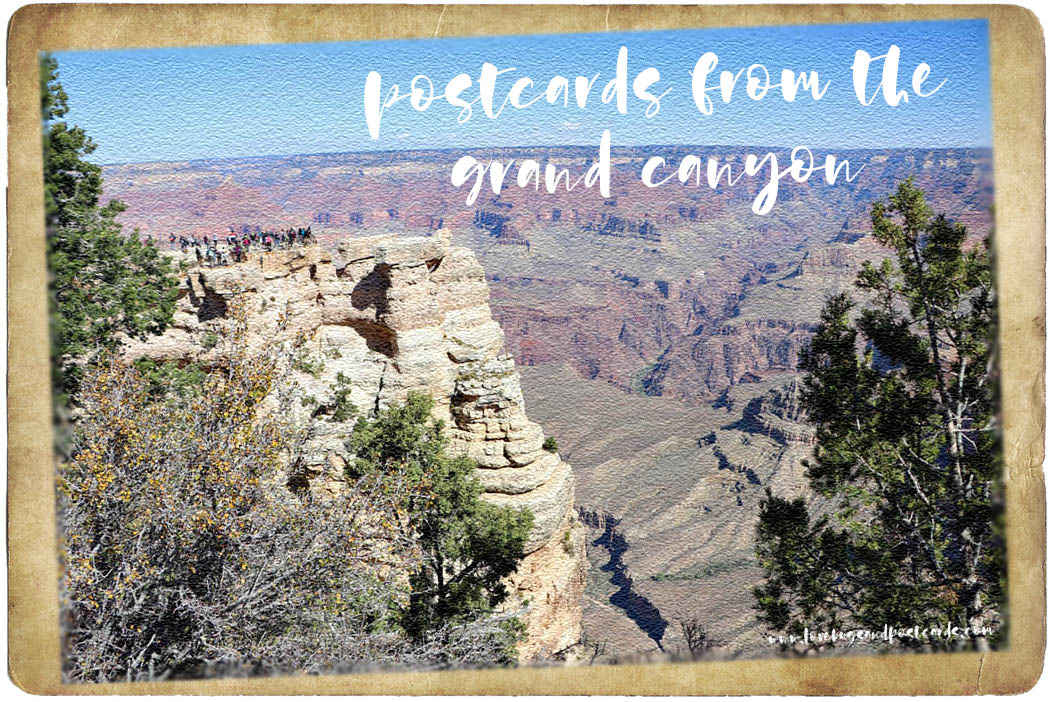 Postcards from the Grand Canyon National Park