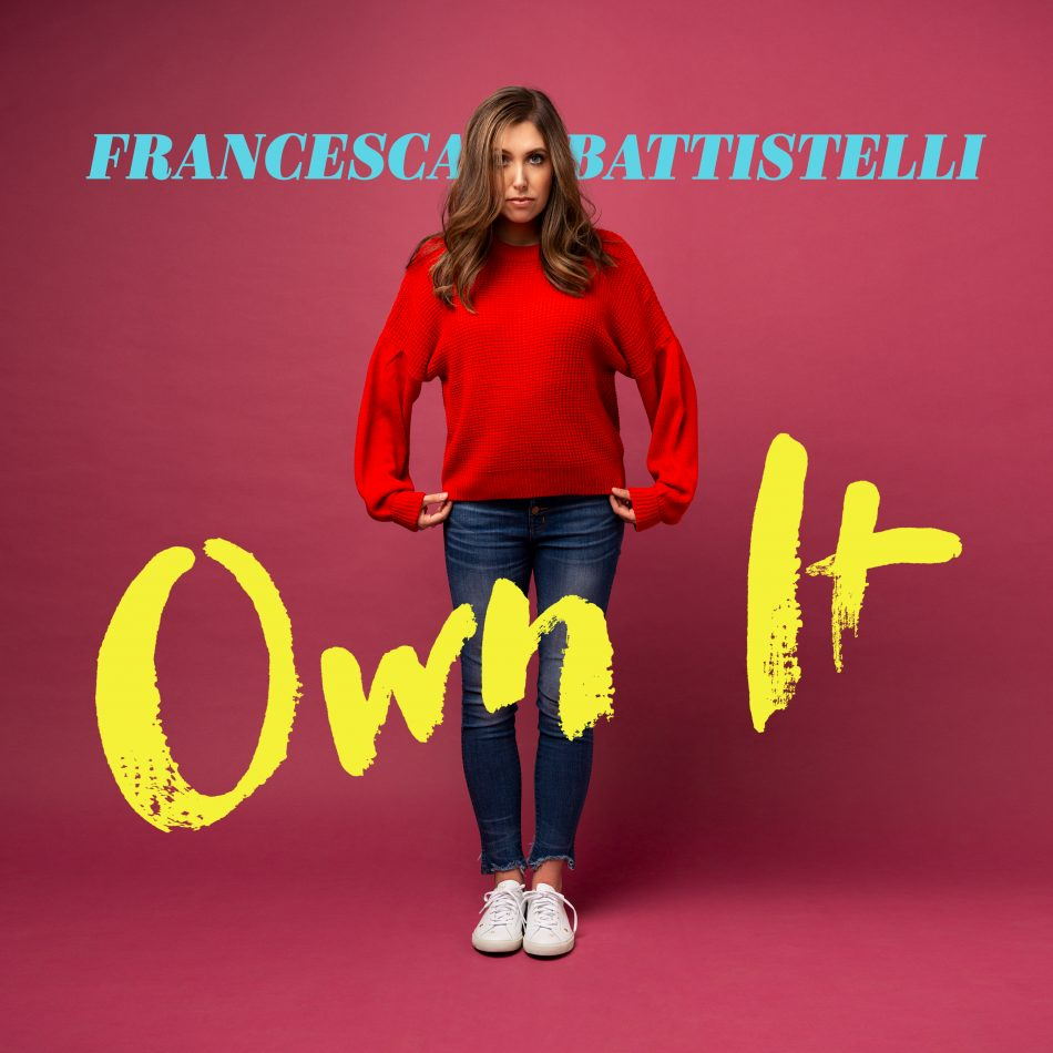 "Francesca Battistelli ""Own It"" album"