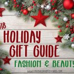 Holiday Gift Guide 2018 - Fashion