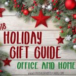 Holiday Gift Guide 2018 - Home and Office