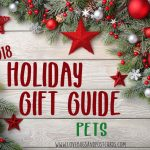 Holiday Gift Guide 2018 - Pets