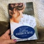 The Truth About Miss Ashbourne by Joanna Barker