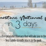 Yellowstone National Park in 3 days