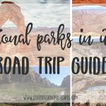 National Parks in Utah - Road Trip Guide