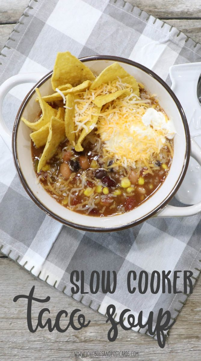 30 of the best soup recipes - Slow Cooker Taco Soup