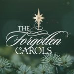 Get your tickets for The Forgotten Carols
