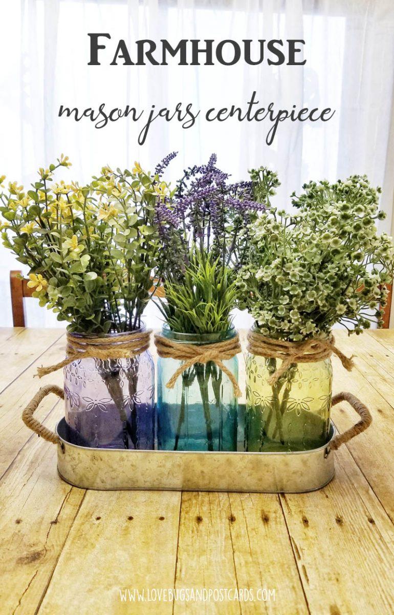 Farmhouse Mason Jars centerpiece