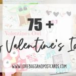 75 + DIY Valentine's Ideas