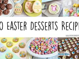 30 Easter Desserts Recipes