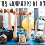 Family workouts at home